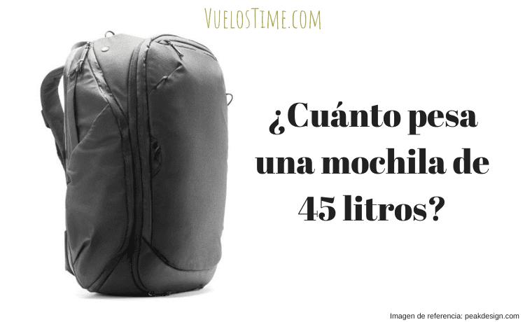 ¿Cuánto pesa una mochila de 45 litros?